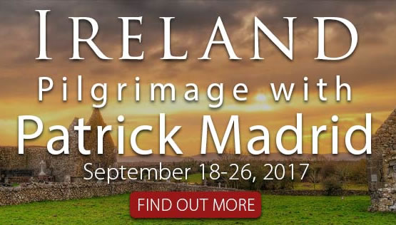 Ireland Pilgrimage with Patrick Madrid